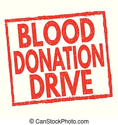 Blood donation drive sign or stamp