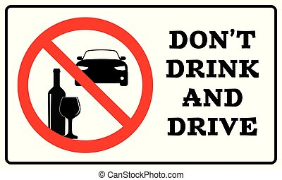 Don't drink and drive sign drawing by Illustration