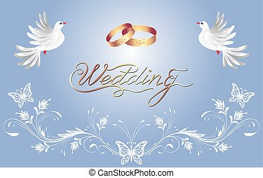 Floral ornament, golden rings and two dove for decorative congratulatory celebration greeting card or wedding invitation with caligraphic inscription