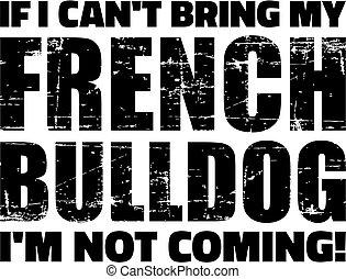 French Bulldog slogan