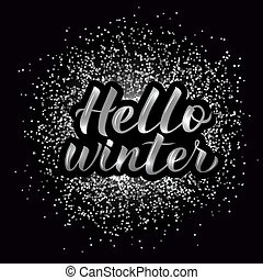 Hello Winter calligraphy lettering silver textured background. 3d hand lettering. Winter party disco typography poster. Vector illustration.