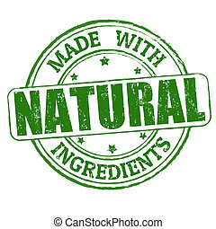 Made with natural ingredients grunge rubber stamp, vector illustration