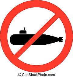 no submarine sign (prohibition icon)