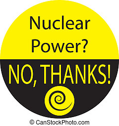NUCLEAR POWER? NO, THANKS!