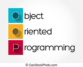 OOP - Object Oriented Programming acronym, technology concept