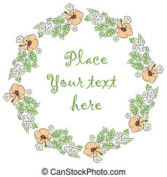 Round frame of flowers and leaves with a place in the center for your text