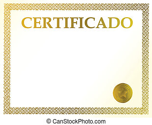 Spanish blank certificate. Ready to be filled with your individual text.