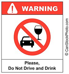 Vector don t drink and drive sign.